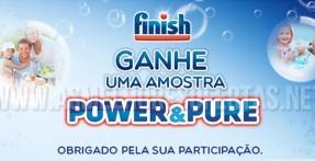 Amostra Grátis Finish Power & Pure