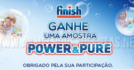 Amostra Grátis Finish Power & Pure