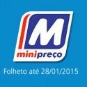 Folheto Minipreço até 28-01-2015
