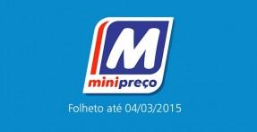 Folheto Minipreço até 04-03-2015