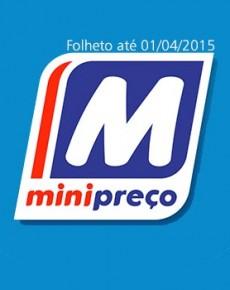 Folheto Minipreço até 01-04-2015