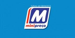 Folheto Minipreço até 08-04-2015