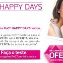 Descontos Happy Days RoC