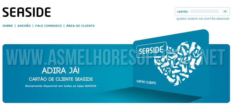 Cartão Cliente Seaside dá Descontos