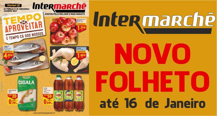 Folheto Intermarché até 16-01-2017