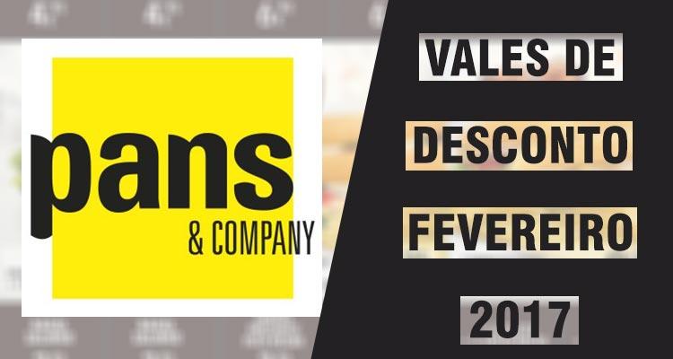 Vales de Desconto Pans & Company Fevereiro 2017