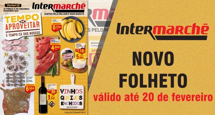 Folheto Intermarché até 20-02-2017