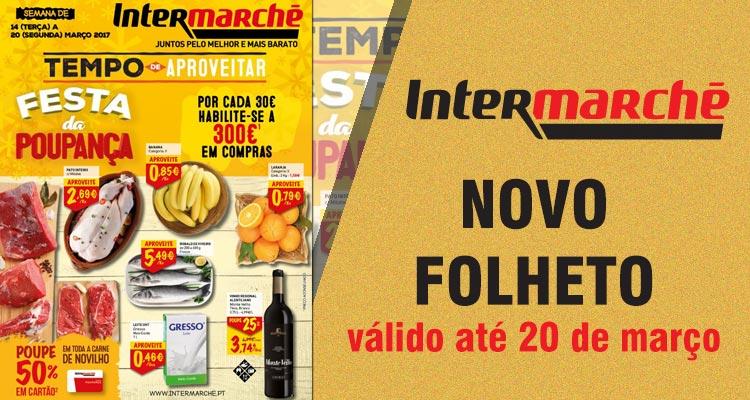 Folheto Intermarché até 20-03-2017