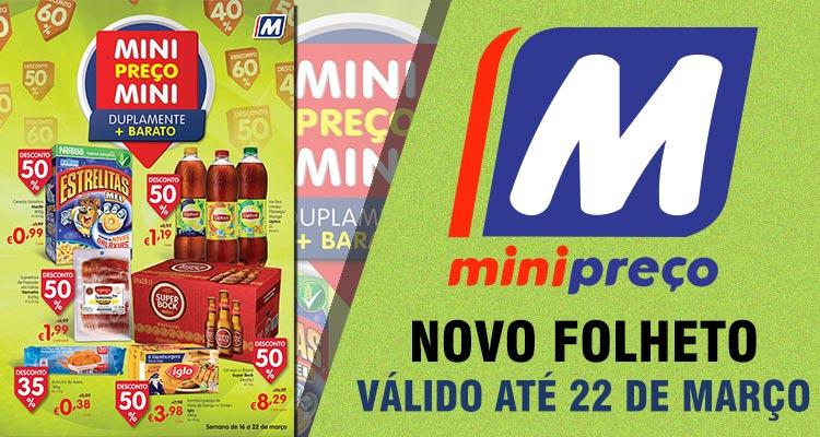 Folheto Minipreço até 22-03-2017