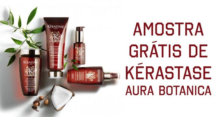 Amostra Grátis Kérastase Aura Botanica
