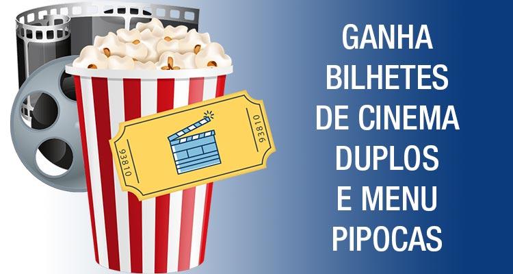 Ganha Bilhetes de Cinema e Pipocas
