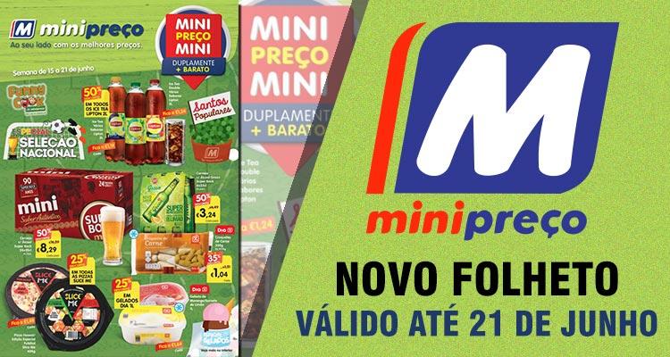 Folheto Minipreço até 21-06-2017