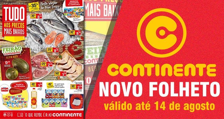 Folheto Continente até 14-08-2017
