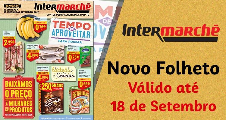 Folheto Intermarché até 18-09-2017