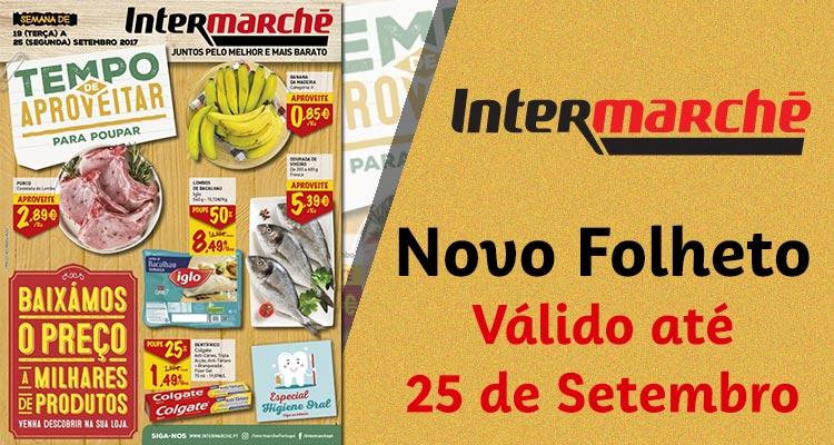 Folheto Intermarché até 25-09-2017