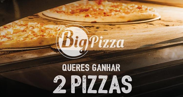 Ganha 2 Big Pizzas