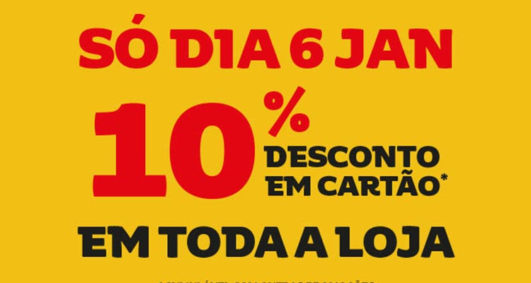 10% em Cartão em Toda a Loja