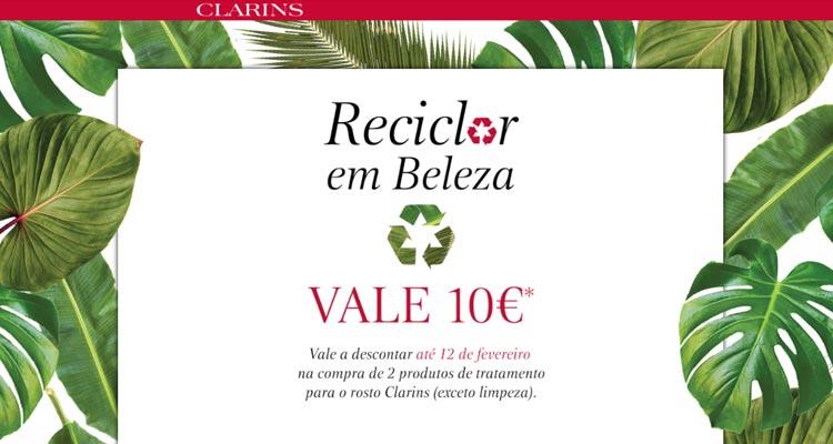 Campanha Reciclar Clarins Vale 10 Euros