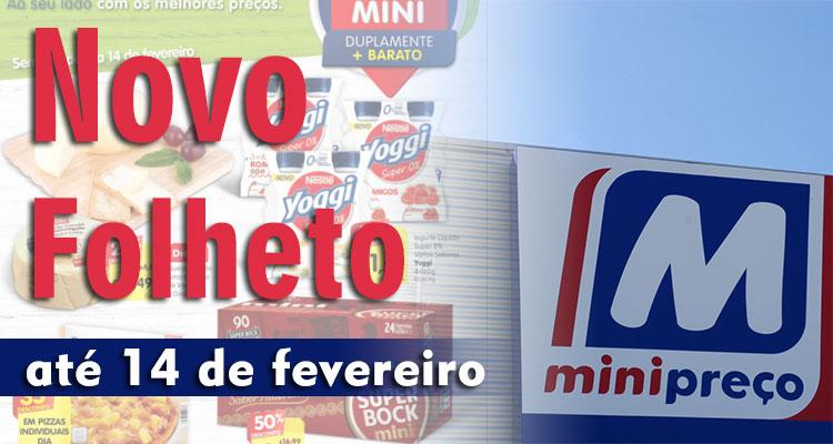 Folheto Minipreço até 14-02-2018