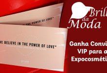 Ganha Convites VIP para a Expocosmética