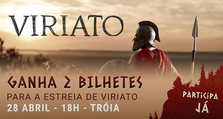 """Ganha Bilhetes para o espectáculo """"Viriato"""""""