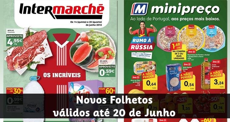 Folheto Intermarché e Minipreço até 20-06-2018