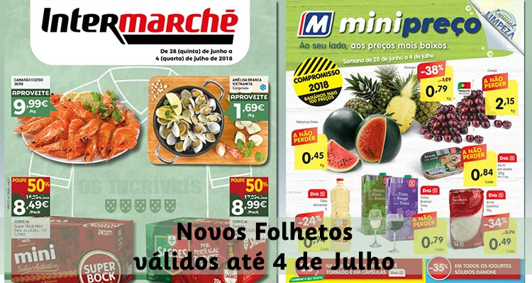 Folhetos Intermarché e Minipreço até 04-07-2018