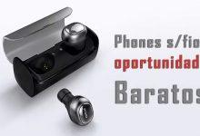 Oportunidade: Phones sem fios baratos