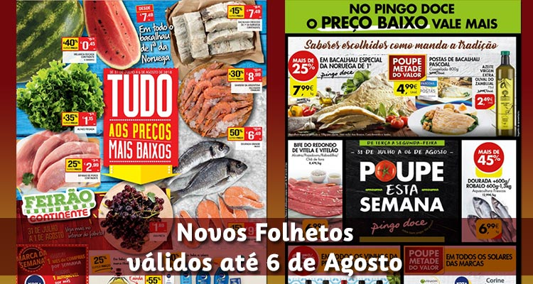 Folhetos Continente e Pingo Doce até 06-08-2018