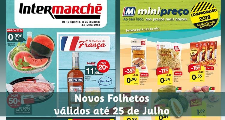 Folhetos Intermarché e Minipreço até 25-07-2018