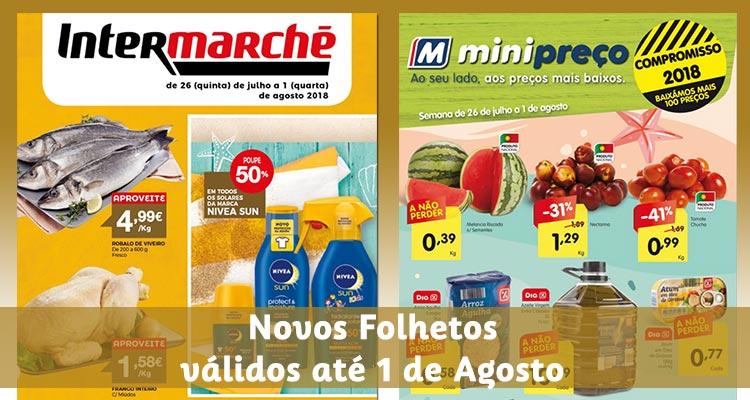 Folhetos Minipreço e Intermarché até 01-08-2018