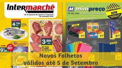 Folhetos Intermarché e Minipreço até 05-09-2018