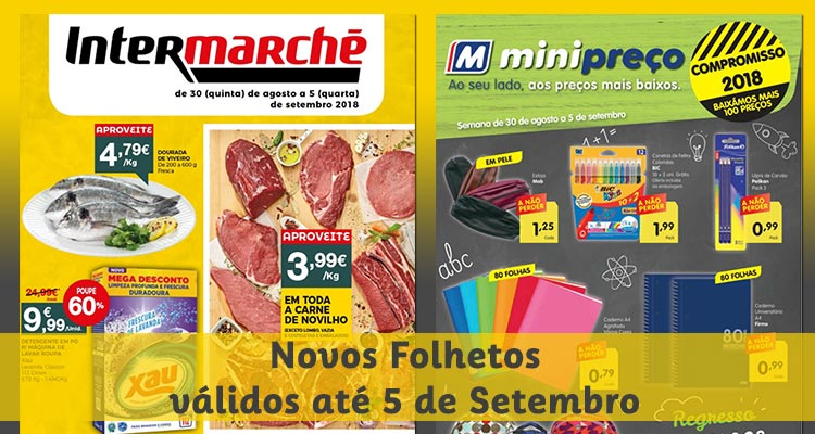 Photo of Minipreço e Intermarché até 5 Setembro 2018