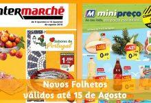 Folhetos Intermarché e Minipreço até 15-08-2018