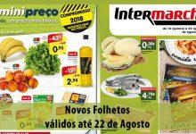 Folhetos Intermarché e Minipreço até 22-08-2018