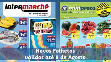 Folhetos Minipreço e Intermarché até 08-08-2018