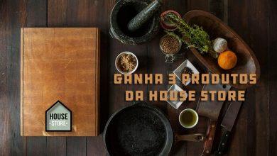 Ganha Produtos House Store