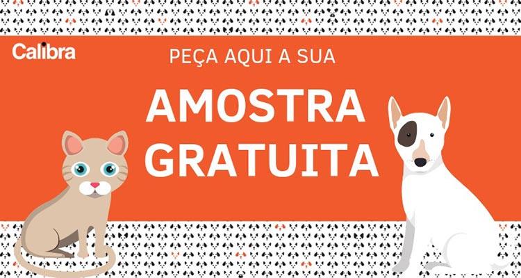 Photo of Amostras Grátis Calibra para Cão e Gato