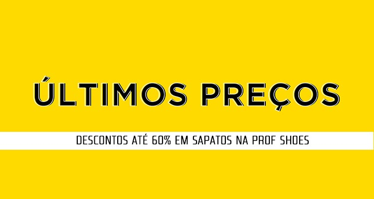 Photo of Descontos até 60% na Prof Shoes